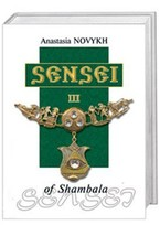 Sensei of Shambala. Book III (in English)